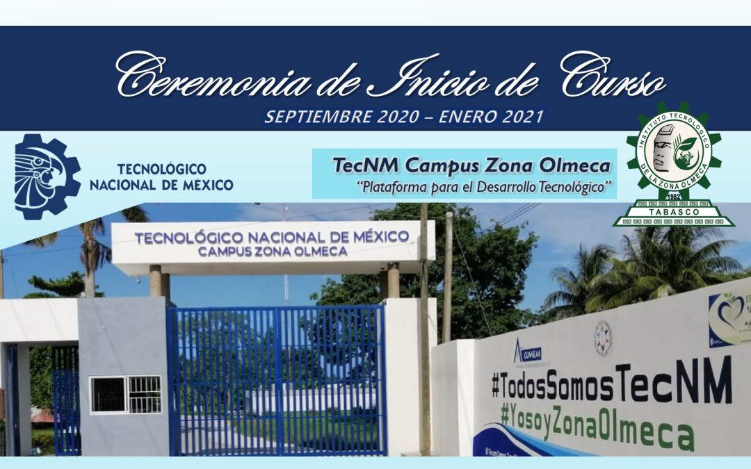 TECNM CAMPUS ZONA OLMECA, LLEVA A CABO SU CEREMONIA DE INICIO DE CURSO DE MANERA VIRTUAL.